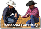 Kiser Arena Consulting - Bob and Jim Kiser Footing products, arena construction, natural footing, synthetic artificial footing